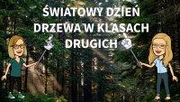 swiatowy_dzien_drzewa_klasa_2a_i_2b