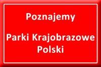 poznajemy_parki_krajobrazowe_polski